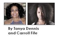 Tanya Dennis and Carroll Fife